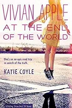 Vivian Apple at the End of the World by [Coyle, Katie]