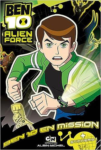 Lire Ben 10 Alien Force : Ben 10 en mission pdf