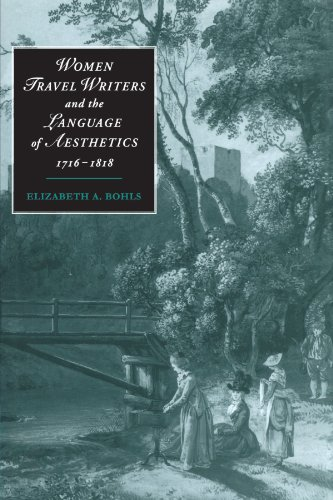 FREE Women Travel Writers and the Language of Aesthetics, 1716-1818 (Cambridge Studies in Romanticism)<br />[K.I.N.D.L.E]