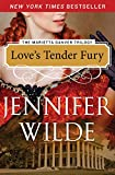 Love's Tender Fury (The Marietta Danver Trilogy Book 1)