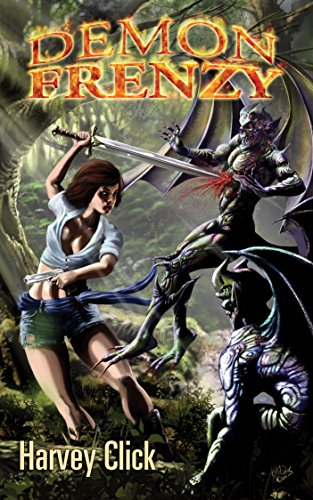 Sometimes going home again is a lot like going to hell….  Demon Frenzy by Harvey Click
