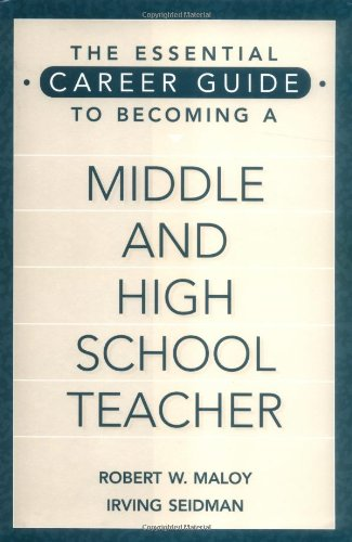 The Essential Career Guide to Becoming a Middle and High School Teacher