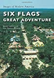 Six Flags Great Adventure (Images of Modern America)