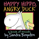 your personal penguin - Happy Hippo, Angry Duck: A Book of Moods (Boynton on Board)