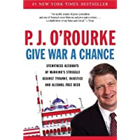 Give War a Chance: Eyewitness Accounts of Mankind's Injustive and Alcohol-Free Beer