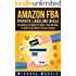 Amazon FBA: Private Labeling Bible: Everything You Need To Know, Step-By-Step, To Build a Six-Figure Passive Income (Easy Step-by-Step FBA Private Labeling For Beginners)