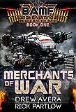 Merchants of War (Broken Arrow Mercenary Force Book 1)