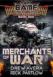 Merchants of War (BAMF: Broken Arrow Mercenary Force Book 1)