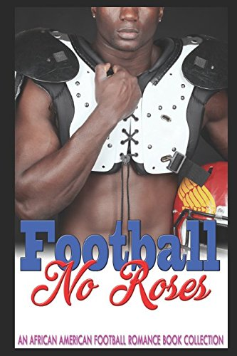 Books : Football No Roses: An African American Football Romance book collection