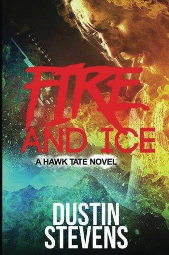 Fire Ice Thriller Hawk Novel