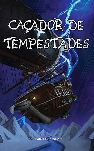 Caçador de Tempestades (Contos de Orion Livro 1) (Portuguese Edition)