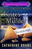Tastes Like Murder (Cookies & Chance Mysteries) (Volume 1)