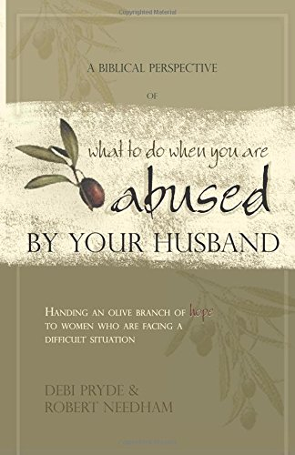 A Biblical Perspective of What to Do When You Are Abused by Your Husband