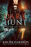 Download Dark Hunt (Shadow and Light Book 1) in PDF ePUB Free Online