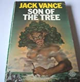 Son of the Tree by Jack Vance (1974-02-21)
