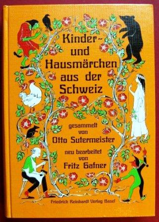 Kinder- und Hausmärchen aus der Schweiz (German Edition)