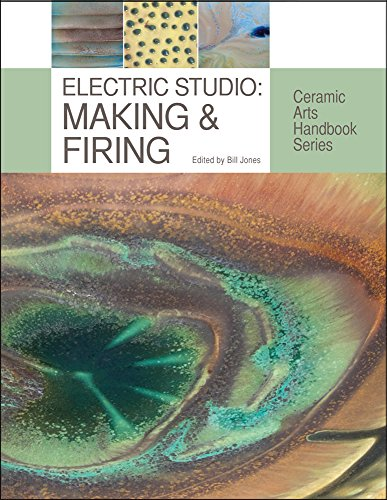 Electric Studio: Making & Firing (Ceramic Arts Handbook Series)