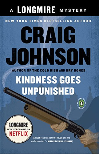 Kindness Goes Unpunished: A Longmire Mys - Sheriff Bear Shopping Results