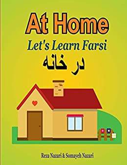 Let S Learn Farsi At Home Kindle Edition By Reza Nazari Somayeh