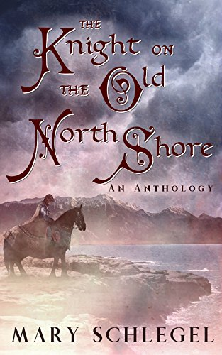 A Knight on the Old North Shore: An Anthology