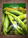 Study Guide for Nutrition : An Applied Approach, Thompson, Janice and Manore, Melinda, 0321536509