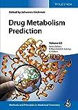 Drug Metabolism Prediction (Methods and Principles in Medicinal Chemistry)