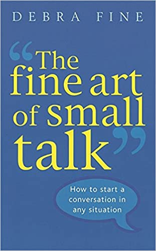 "Debra Fine, ""The Fine Art of Small Talk"""