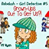 Rebekah - Girl Detective #5