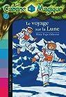 La Cabane Magique, Tome 7 : Le voyage sur la Lune par Osborne