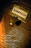 img - for Leadville: The Struggle To Revive An American Town book / textbook / text book