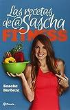 Las recetas de Sascha Fitness (Spanish Edition)