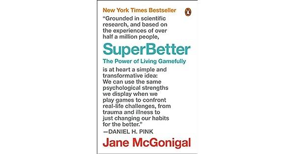 Amazon.com: SuperBetter: The Power of Living Gamefully ...