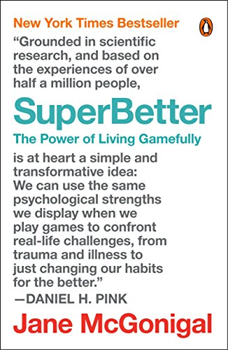 SuperBetter: The Power of Living Gamefully by Penguin