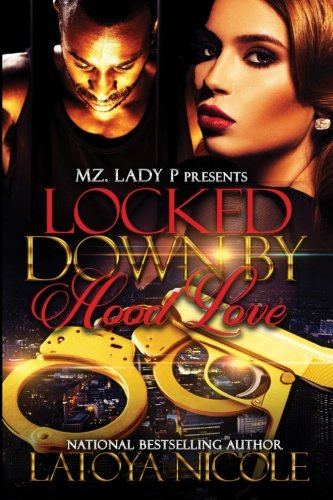 Books : Locked Down By Hood Love