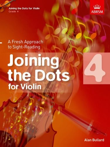 Download Joining the Dots for Violin, Grade 4: A Fresh Approach to Sight-Reading (Joining the dots (ABRSM)) pdf epub