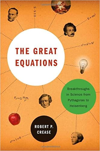 The Great Equations: Breakthroughs in Science from