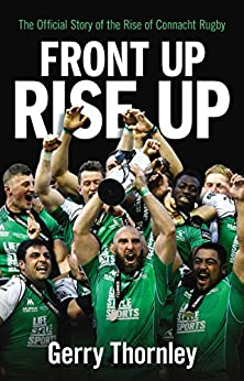 ##BEST## Front Up, Rise Up: The Official Story Of Connacht Rugby. privado contacto usuario archivo Double Network dubbed Llave