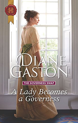 A Lady Becomes a Governess (The Governess Swap) by [Gaston, Diane]