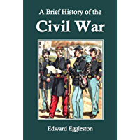 A Brief History of the Civil War