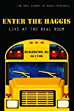 Enter The Haggis: Live At The Real Room