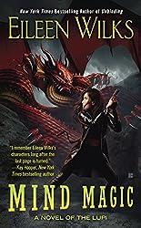 Mind Magic: A Novel of the Lupi (World of the Lupi Book 12)