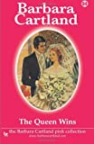The Queen Wins, Barbara Cartland, 1499533691