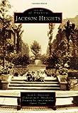 Jackson Heights, Jason D. Antos and Constantine E. Theodosiou, 073859833X