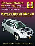 img - for GMC Acadia, (07-16), Acadia LTD (17), Buick Enclave, (08-17), Saturn Outlook, (07-10) & Chevrolet Traverse, (09-17) Haynes Repair Manual (Haynes Automotive) book / textbook / text book