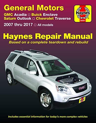 GMC Acadia, (07-16), Acadia LTD (17), Buick Enclave, (08-17), Saturn Outlook, (07-10) & Chevrolet Traverse, (09-17) Haynes Repair Manual (Haynes Automotive) (2008 Fender)