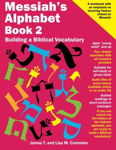 Messiah's Alphabet Book 2: Building A Biblical Vocabulary (Volume 2)