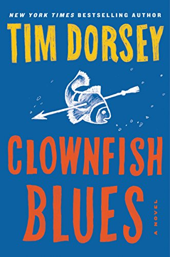 Clownfish Blues: A Novel (Serge Storms) -