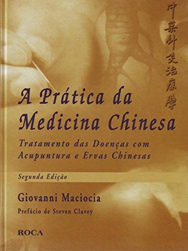 A prática da medicina chinesa