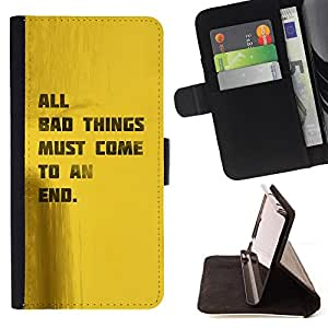 DEVIL CASE - FOR Samsung Galaxy S6 - Quote Good Life Bad Things End Motivational - Style PU Leather Case Wallet Flip Stand Flap Closure Cover