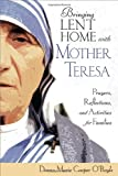 Bringing Lent Home with Mother Teresa, Donna-Marie Cooper O'Boyle, 1594712867